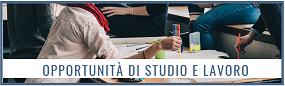 Opportunità di studio e lavoro